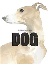 Book of the Dog : Dogs in Art - Hyland, Angus