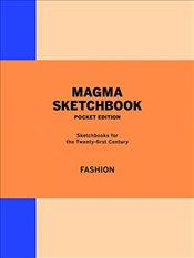 Magma Sketchbook : Fashion : Mini edition - Blackley, Lachlan