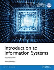 Introduction to Information Systems - Wallace, Patricia