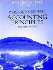 Accounting Principles 4e : Working Papers 1 - Weygandt, Jerry J.