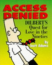 Dilbert : Access Denied - Adams, Scott