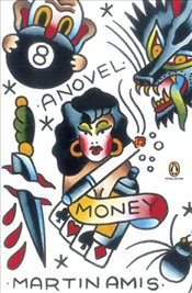 Money : A Suicide Note - Amis, Martin