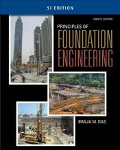 Principles of Foundation Engineering 8e SI - Das, Braja M.