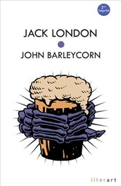 John Barleycorn - London, Jack