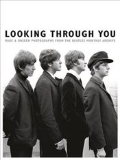 Looking Through You : The Beatles Book Monthly Photo Archive - Adams, Tom
