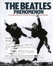Beatles Phenomenon Limited Slipcase Edition - Miles, Barry