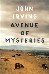 Avenue of Mysteries - Irving, John