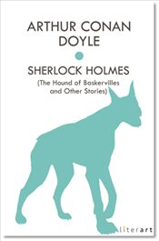 Sherlock Holmes : The Hound of Baskervilles and Other Stories - Doyle, Arthur Conan