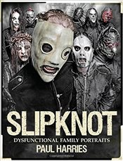 Slipknot Dysfunctional Family Portraits - Harries, Paul