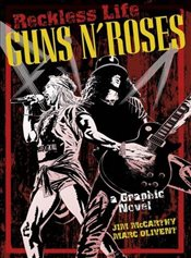 Guns n Roses Graphic : Reckless Life   - McCarthy, Jim