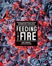 Feeding the Fire - Carroll, Joe