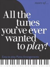 More All the Tunes Youve Ever Wanted to Play -