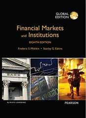 Financial Markets and Institutions 8e PIE - Mishkin, Frederic S.