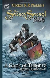 Sworn Sword : A Game of Thrones Graphic Novel - Martin, George R. R.