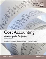 Cost Accounting 15e : A Managerial Emphasis - Horngren, Charles T.