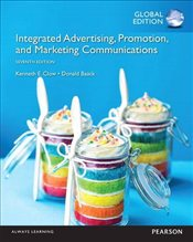 Integrated Advertising, Promotion, and Marketing Communications 7e - Clow, Kenneth E.