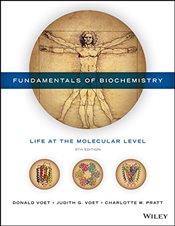 Fundamentals of Biochemistry 5e - Voet, Donald