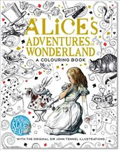 Alices Adventures in Wonderland : A Colouring Book - Carroll, Lewis