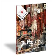 Barcelona : An Eaters Guide to the City - Mullins, Ansel