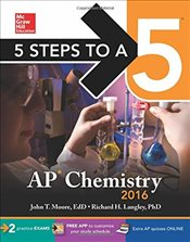 5 Steps to a 5 : AP Chemistry 2016 - Langley, Richard H.