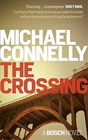 Crossing - Connelly, Michael