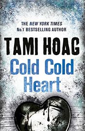 Cold Cold Heart - Hoag, Tami