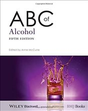 ABC of Alcohol 5e - McCune, Anne
