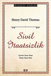Sivil İtaatsizlik - Thoreau, Henry David