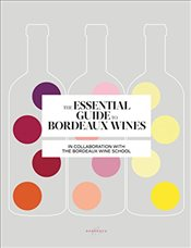 Essential Guide to Bordeaux Wines   - Brissaud, Sophie