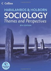 Sociology 8e : Themes and Perspectives - Haralambos, Michael