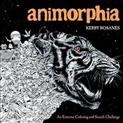 Animorphia : An Extreme Coloring and Search Challenge - Rosanes, Kerby