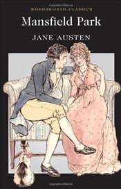 Mansfield Park (Wordsworth Classics) - Austen, Jane