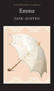 Emma (Wordsworth Classics) - Austen, Jane
