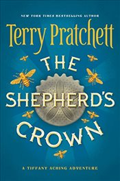 Shepherds Crown : Discworld Novels 41 - Pratchett, Terry