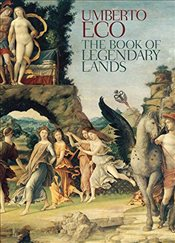 Book of Legendary Lands - Eco, Umberto
