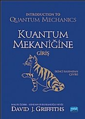 Kuantum Mekaniğine Giriş - Introduction to Quantum Mechanics  - Griffiths, David J.