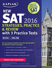 Kaplan New SAT 2016 Strategies, Practice and Review with 3 Practice Tests: Book + Online + DVD (Kapl - Kaplan