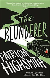 Blunderer - Highsmith, Patricia