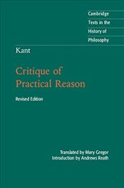 Kant : Critique of Practical Reason 2e - Kant, Immanuel
