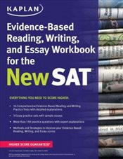 Kaplan Evidence-Based Reading, Writing and Essay Workbook for the New SAT - Kaplan