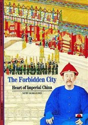 Forbidden City : Heart of Imperial China  - BEGUIN, GILLES