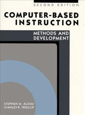 Computer-based Instruction 2e : Methods and Development - Alessi, Stephen M.