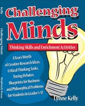 Challenging Minds: Thinking Skills and Enrichment Activities - Kelly, Lynne
