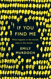 If You Find Me - Murdoch, Emily