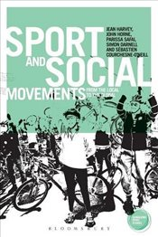 Sport and Social Movements : From the Local to the Global - Harvey, Jean