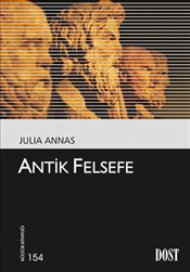 Antik Felsefe - Annas, Julia