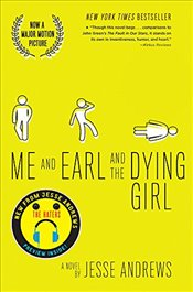 Me and Earl and the Dying Girl - Andrews, Jesse