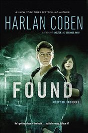Found : Mickey Bolitar Novel - Coben, Harlan
