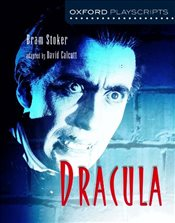 Oxford Playscripts: Dracula - Stoker, Bram