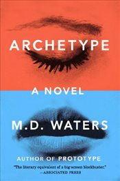 Archetype - Waters, M. D.